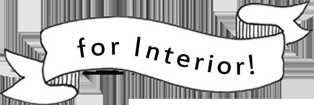 for Interior!